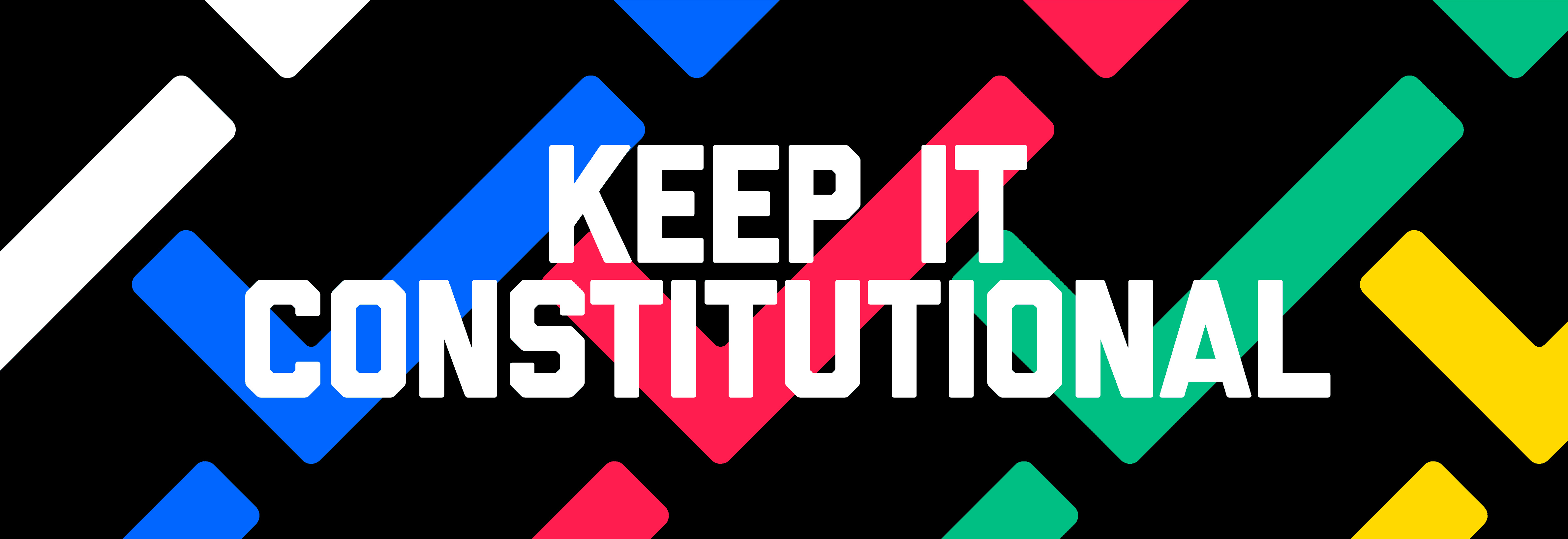 Keep It Constitutional